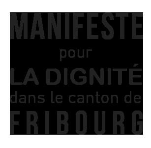 Manifeste pour la dignité dans le canton de Fribourg